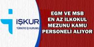 EGM ve MSB İŞKUR'dan Kamu Personel Alımı Yapıyor