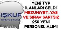 İŞKUR TYP İlanları: Mezuniyet-Yaş ve Sınav Şartsız 250 Personel Alımı