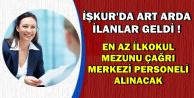 İŞKUR'dan En Az İlkokul Mezunu 1027 Çağrı Merkezi Personeli Alımı İlanları