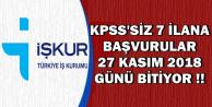 İŞKUR-KPSS'siz 7 İlana Başvuru Son Günü: 27 Kasım 2018