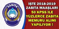 2018-2019 Zabıta Memuru Maaşı (50 KPSS ile Yüzlerce Alım)
