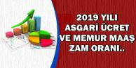 İşte Kritik Tarihler: 2019 Asgari Ücret ve Memur Maaşı Zam Oranı..