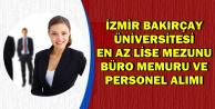 İzmir Bakırçay Üniversitesi Büro Memuru ve Personel Alımı | KPSS'li KPSS'siz