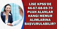 KPSS'den 66-67-68-69-70 Puan Alanlar Hangi Memur Alımlarına Başvurabilir? Alım Yapan Kurumlar