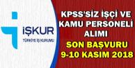 KPSS'siz Kadrolu İşçi ve Kamu Personeli Alımı Başvuru Son Günü: 9-10 Kasım 2018