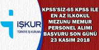 KPSS'siz ve 65 KPSS ile 8 İlana Son Başvuru: 23 Kasım 2018
