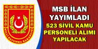 MSB Sivil Kaynaktan 523 Kamu Personeli Alımı Yapacak
