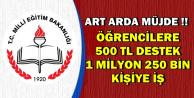 Müjdeler Art Arda Geldi: Öğrencilere 500-5 Bin TL Destek