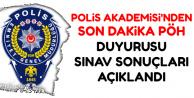Polis Akademisi'ndan PÖH Duyurusu: Sınav Sonuçları Açıklandı