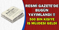 Resmi Gazete'de Yayımlandı: 500 Bin Kişiye İŞKUR'dan İş Müjdesi