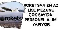 ROKETSAN 14 Kadro İçin Personel Alım İlanı Yayımladı | KPSS'siz Alım
