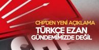 Son Dakika: CHP'den 'Türkçe Ezan' Açıklaması
