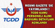 TCDD'ye Kamu Personeli Alımında Başvuru Şartları ve Aşamalar Belli Oldu