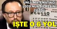 Ünlü Matematikçi Lotoyu Tutturmanın Yolunu Buldu-İşte O 6 Adım
