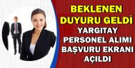 Yargıtay Kamu Personeli Alımı Başvuru Ekranı Açıldı (Maaş Tablosu)
