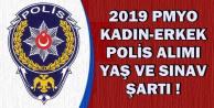 2019 PMYO Kadın-Erkek Polis Alımında Yaş ve Sınav Şartı