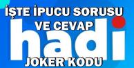 29 Aralık Hadi TV+ Son Joker Kodu Yayımlandı İpucu Sorusu