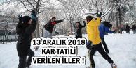 3 İlde Okullar Tatil Edildi-İşte 13 Aralık 2018 Kar Tatili