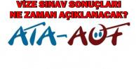 ATA AÖF Vize Sınav Sonuçları Ne Zaman Açıklanacak? Atatürk Üniversitesi'nden Açıklama