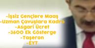 Ayhan Erel Tek Tek Saydı 'İşsiz Gençlere İş Bulana Kadar Maaş, Asgari Ücret, EYT, 3600 Ek Gösterge ve Taşeron'