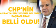 CHP Antalya Belediye Başkan Adayı Belli Oldu