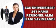 Ege Üniversitesi 147 Kamu Personel Alımı İlanı Yayımlandı