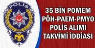 EGM 2019 Polis Alımı Takvimi Belli Oldu İddiası (PÖH-POMEM-PMYO-PAEM)