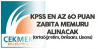 En Az Ortaöğretim Mezunu (KPSS 60 Puanla) Zabıta Memuru Alınacak - Başvurular Başlıyor
