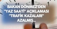 Enerji Bakanı'ndan 'Yaz Saati Uygulaması'Açıklaması: Trafik Kazaları Azaldı