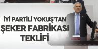 Fahrettin Yokuş: Şeker Fabrikaları Kamulaştırılmalı