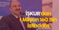 İŞKUR 1 Milyon 160 Bin Kişiyi İşe Yerleştirdi