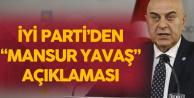 İYİ Parti'den 'Mansur Yavaş' Açıklaması