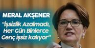 İYİ Parti Lideri Akşener : İşsizlik Arttı! Binlerce Gencimiz İşsiz Kalıyor