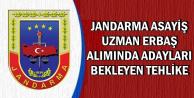 2018 Jandarma Asayiş Uzman Erbaş Alımı Şartı İçin Tehlike