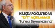 Kemal Kılıçdaroğlu'ndan 'EYT' Çıkışı: Türedi Diyemezsiniz
