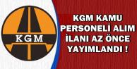 KGM Kamu Personel Alımı İlanı Yayımlandı