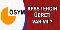 KPSS 2018/2'de Tercih Ücreti Var mı?
