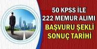 KPSS 50 ile 222 Memur Alımı Başvurusu İçin Son Saatler (Sonuç Açıklama Tarihi)