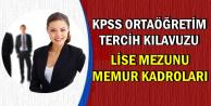 KPSS Ortaöğretim/Lise Tercih Kılavuzu: Memur Kadroları ve Şartları