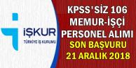 KPSS'siz 17 Kamu İlanı: 106 Memur-İşçi-Personel Alımı Son Başvuru: 21 Aralık 2018