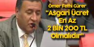 Niğde Milletvekili Ömer Fethi Gürer: Asgari Ücret En Az 2 Bin 200 TL Olmalıdır