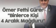 Ömer Fethi Gürer: Binlerce Kişi İşsiz Kaldı