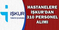 Özel Hastanelere İŞKUR'dan 310 Personel Alımı