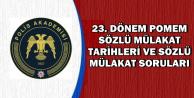 Polis Akademisi POMEM Mülakat Tarihleri ve Soruları