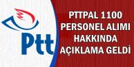 PTT KPSS Şartsız 1100 Personel Alımı Hakkında Yeni Açıklama (PTTPAL)