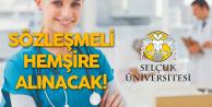 Selçuk Üniversitesi Sözleşmeli Hemşire Alımı Yapacağını Duyurdu