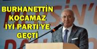 Son Dakika: Burhanettin Kocamaz İYİ Parti'ye Geçti