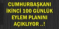 Son Dakika: Erdoğan İkinci 100 Günlük Eylem Planını Açıklıyor