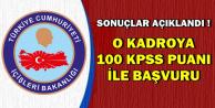 Sonuçlar Açıklandı: 100 KPSS ile O Kadroya Alım