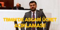 Tamer Akkal'dan TBMM'de Asgari Ücret Açıklaması